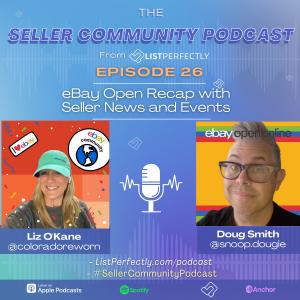 Episode 26: eBay Open Recap