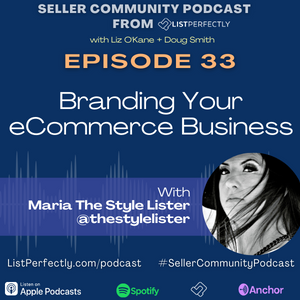 Episode 33: Branding Your Ecommerce Business With thestylelister