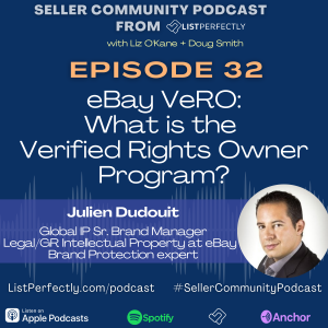 Episode 32: eBay VERO: What is the Verified Rights Owner Program?