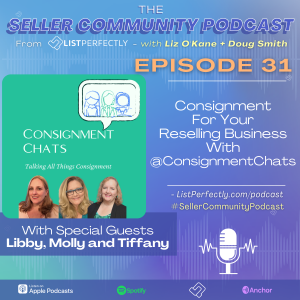 Episode 31: Consignment For Your Reselling Business With @ConsignmentChats