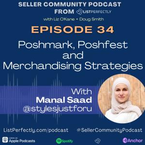 Episode 34: Poshmark, Poshfest and Merchandising Strategies